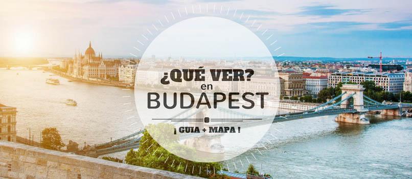 ¿Qué Ver en Budapest? Las Mejores 27 Atracciones [Guía + Mapa]