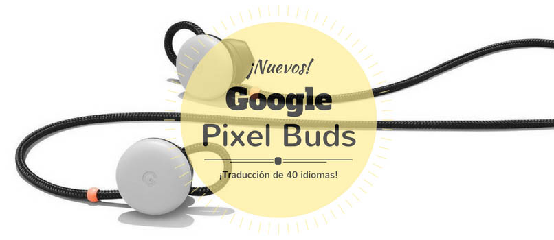 Google Pixel Buds auriculares