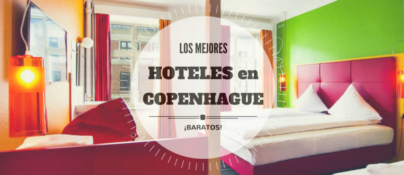 HOTELES EN COPENHAGUE BARATOS