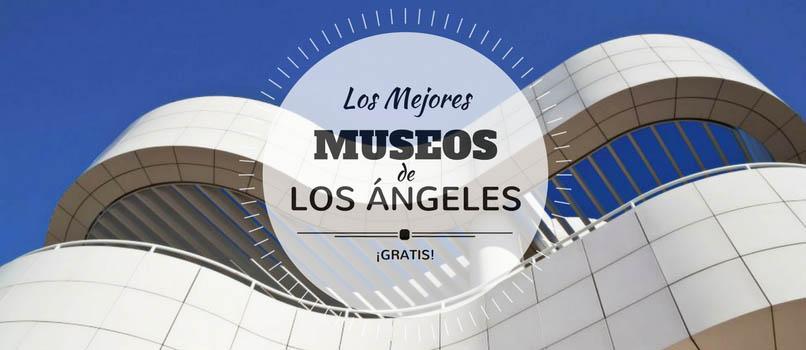 Museos (Gratis) en Los Ángeles