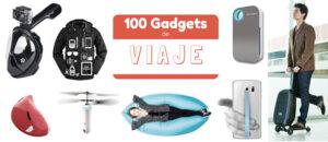 100 Gadgets (curiosos) e Ideas de Regalo para Viajeros