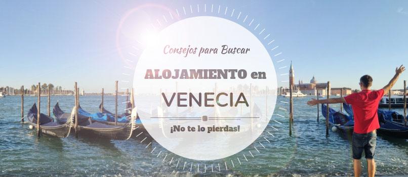 ¿Dónde Dormir Barato en Venecia? Mejores Zonas y Hoteles - Guía Low Cost