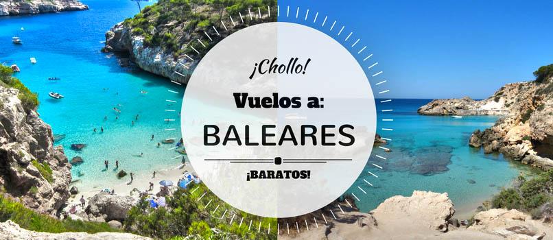 ¡¡ISLAS BALEARES desde SOLO 15 EUROS por Vuelo!!