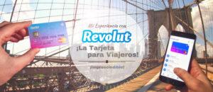 Mi Experiencia con REVOLUT: ¡La Tarjeta (Imprescindible) para Viajeros!