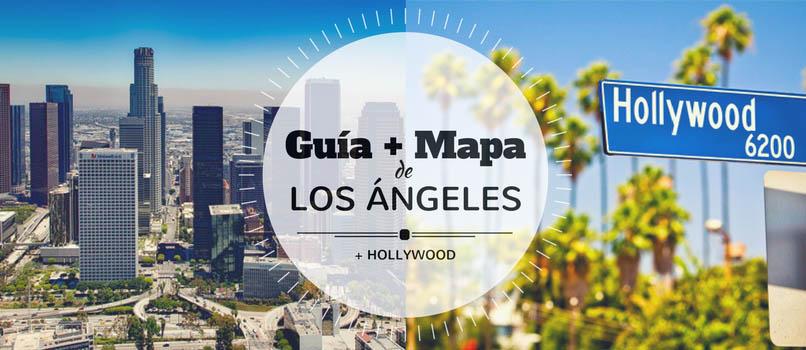 ¿Qué Ver en Los Ángeles? Guía + Mapa para ¡3 o 4 días!