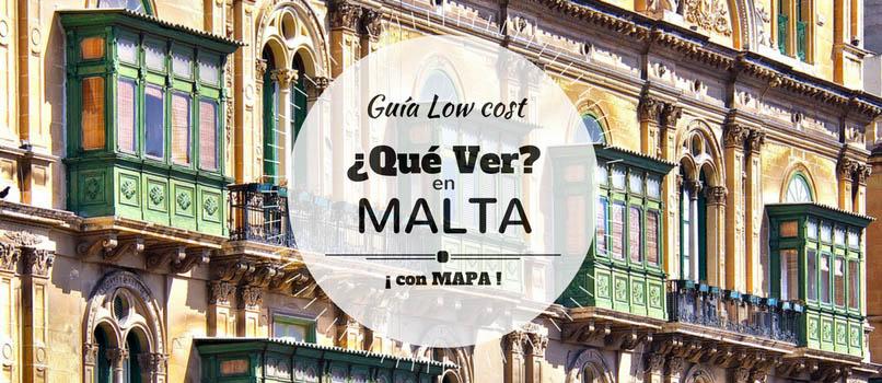 ¿Qué Ver en Malta? [Guía y Mapa]