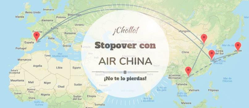 Stopover con Air China: ¡Hasta 3 países en un mismo Viaje!
