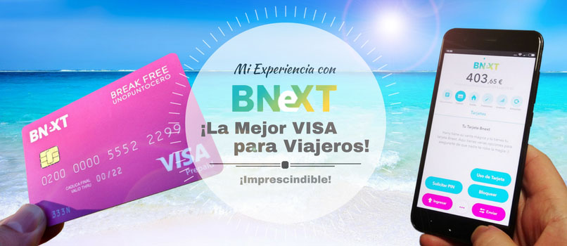 visa para viajar tarjeta bnext